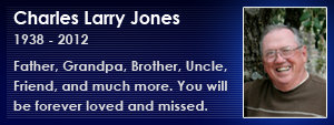 In Loving Memory of Charles Larry Jones